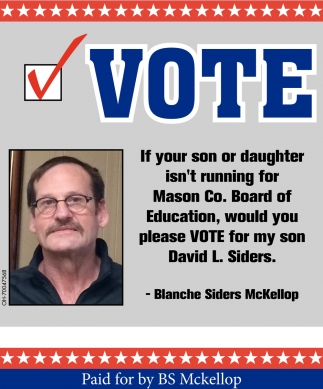 Vote David L. Siders for Mason County Board of Education