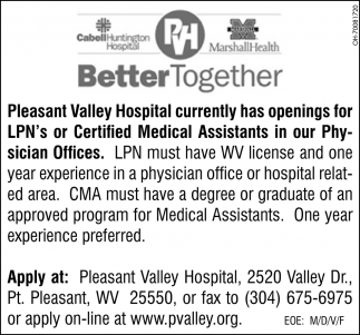 Lpns Or Certified Medical Assistants Pleasant Valley Hospital
