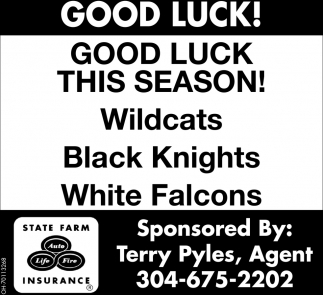 Good Luck This Season! Wildcats, Black Knights, White Falcons