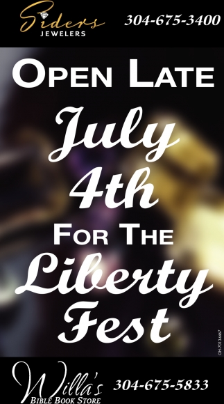 Open Late July 4th for the Liberty Fest