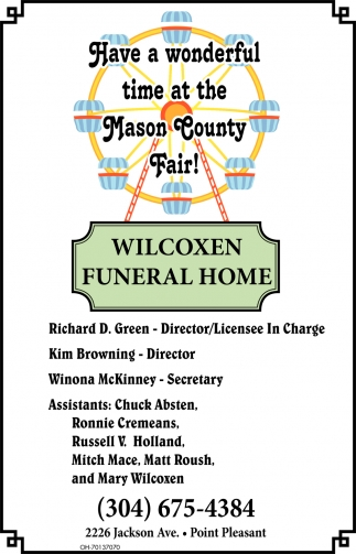 Have a wonderful time at the Mason County Fair!