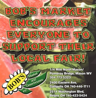 Bob's Market encourages everyone to support their local fair