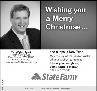 Merry Christmas, State Farm Insurance: Terry Pyles, Point Pleasant, WV