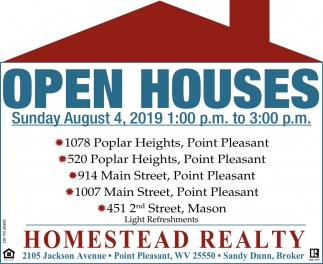 Open Houses August 4